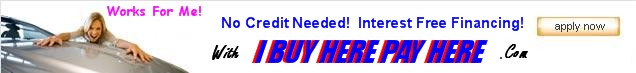Click For I Buy Here Pay Here Information